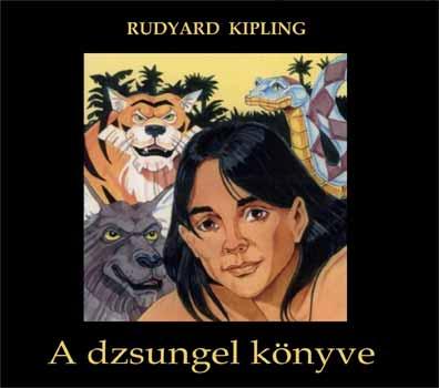 Rudyard Kipling - A dzsungel könyve - Részletek