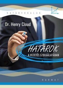 Dr. Cloud Henry - Határok a vezetés szolgálatában