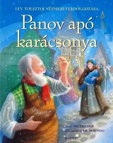 Lev Nyikolajevics Tolsztoj - Panov apó karácsonya