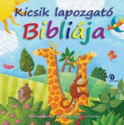 Bethan James - Kicsik lapozgató Bibliája