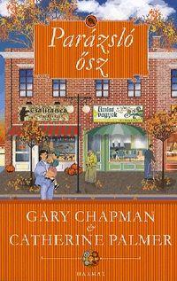 Gary Chapman  - Parázsló ősz