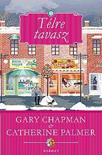 Gary Chapman  - Télre tavasz