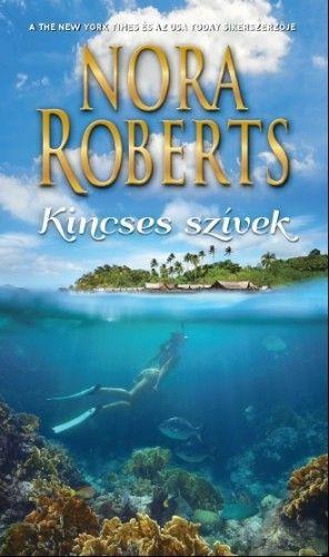 Nora Roberts - Kincses szivek