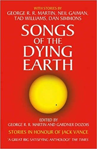 George R. R. Martin - Songs of the Dying Earth