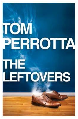 Tom Perrotta - The Leftovers