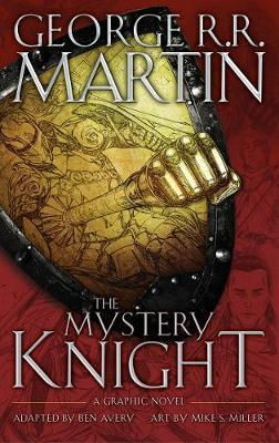 George R. R. Martin - The Mystery Knight