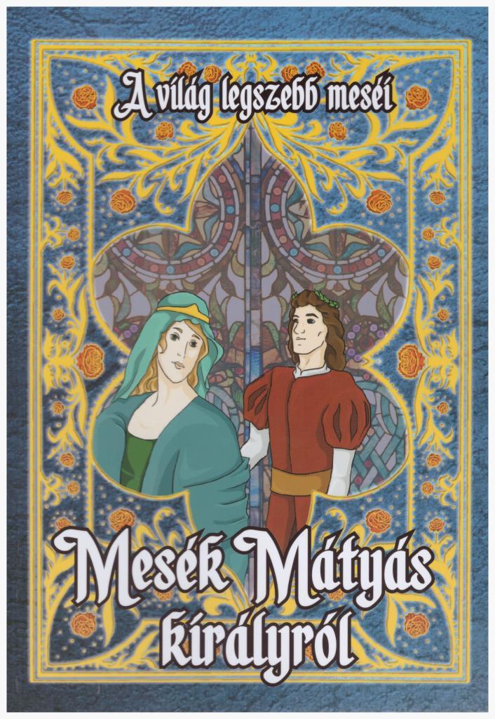 Mesék Mátyás királyról