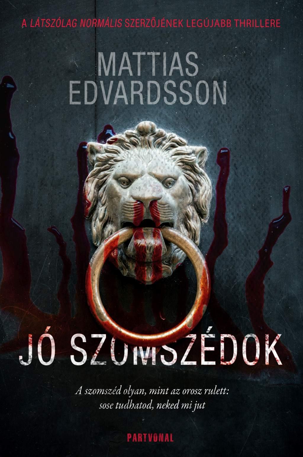 Matthias Edvardsson - Jó szomszédok