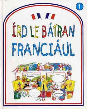 Rachel Bladon - Írd le bátran franciául!