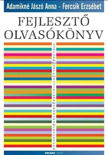 Adamikné Jászó Anna - Fejlesztő olvasókönyv