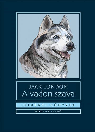 Jack London - A vadon szava