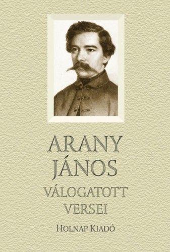 Arany János - Arany János válogatott versei