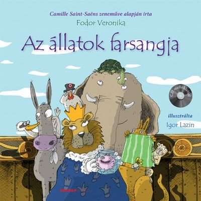 Fodor Veronika - Az állatok farsangja + CD