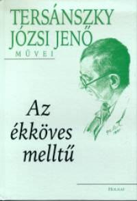 Tersánszky Józsi Jenő - Az ékköves melltű