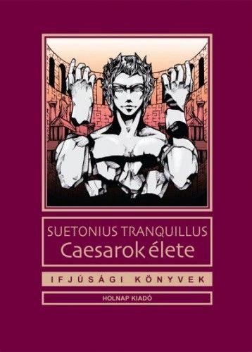 Fülöp József - Caesarok élete