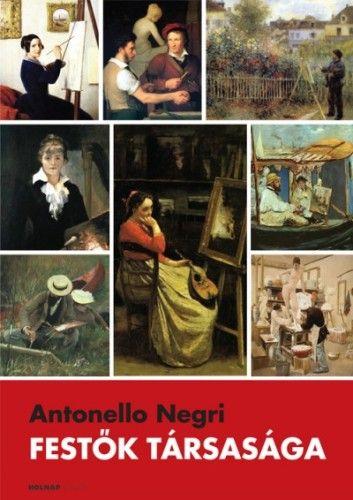 Antonello Negri - Festők társasága