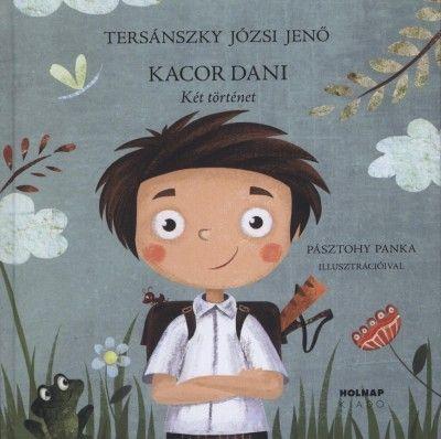 Tersánszky Józsi Jenő - Kacor Dani