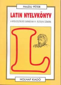 Hajdú Péter - Latin nyelvkönyv IV.