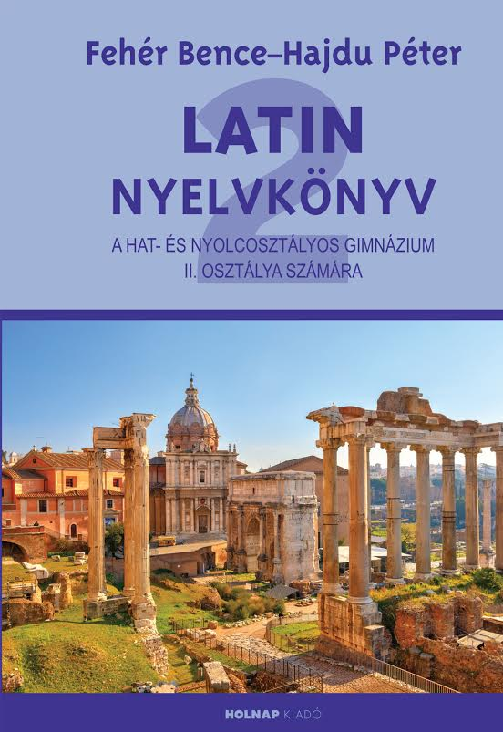 Hajdú Péter - Latin nyelvkönyv II.