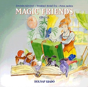 Ábrahám Károlyné - Magic friends - CD 1-2