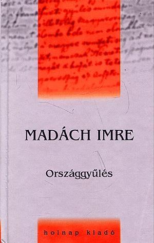 Madách Imre - Országgyűlés