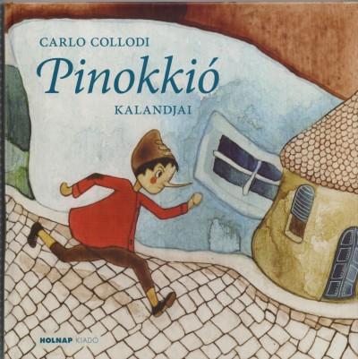 Carlo Collodi - Pinokkíó kalandjai