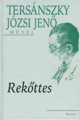 Tersánszky Józsi Jenő - Rekőttes