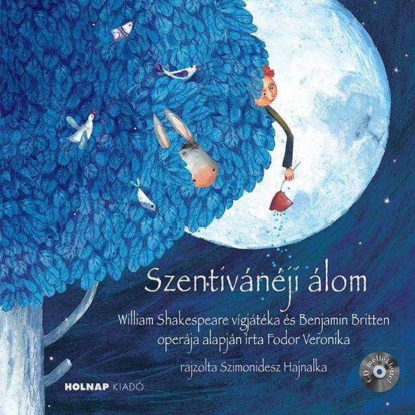 Fodor Veronika - Szentivánéji álom - CD melléklettel