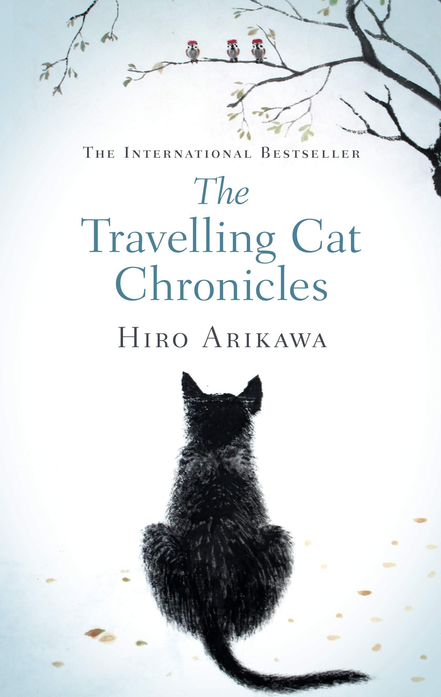 Hiro Arikawa - The Travelling Cat Chronicles