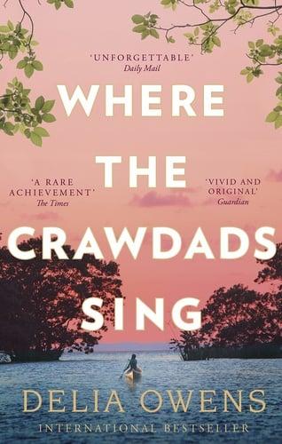 Delia Owens - Where the Crawdads Sing