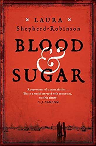 Laura Shepherd-Robinson - Blood & Sugar