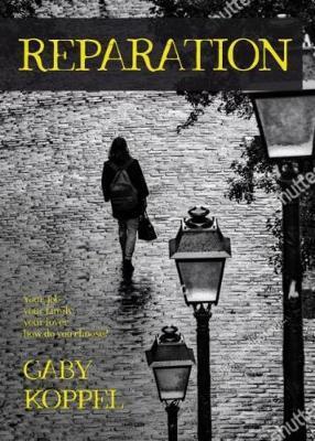 Gaby Koppel - Reparation