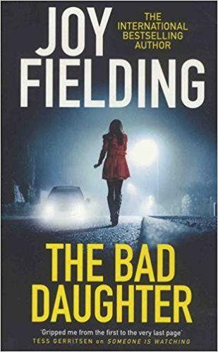 Joy Fielding - The bad daughter