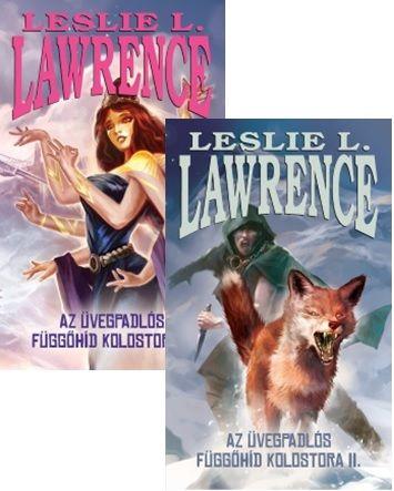 Leslie L. Lawrence - Az üvegpadlós függőhíd kolostora I-II.