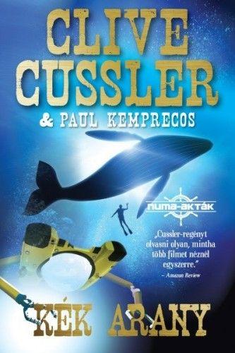 Clive Cussler - Kék arany - Numa-akták 2.