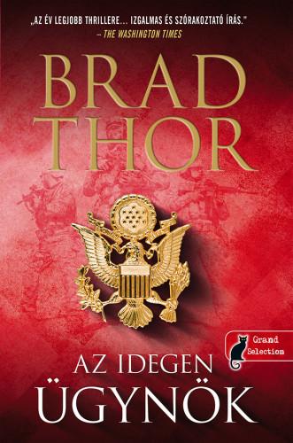 Brad Thor - Az idegen ügynök
