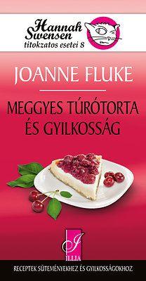 Joanne Fluke - Meggyes túrótorta és gyilkosság