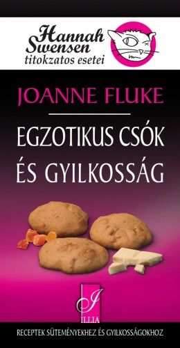 Joanne Fluke - Egzotikus csók és gyilkosság