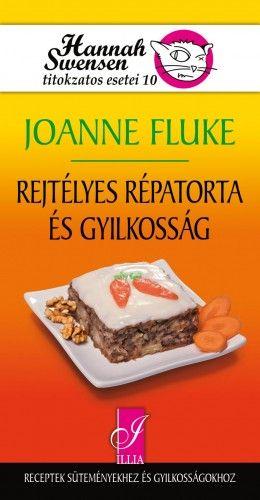Joanne Fluke - Rejtélyes répatorta és gyilkosság