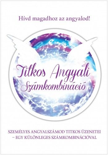 Szatmári Nóra - Titkos angyali számkombináció