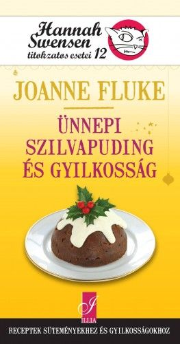 Joanne Fluke - Ünnepi szilvapuding és gyilkosság