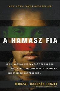Haszán Juszef Moszab - A Hamasz fia