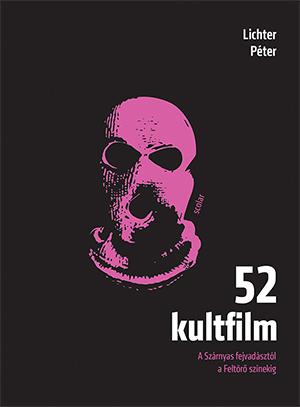 Lichter Péter - 52 kultfilm (2. kiadás)