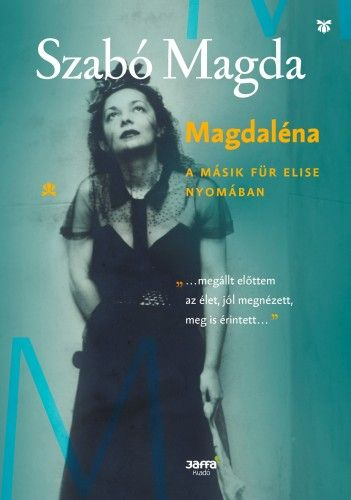 Szabó Magda - Magdaléna