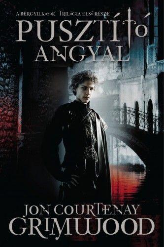 Jon Courtenay Grimwood - Pusztító angyal
