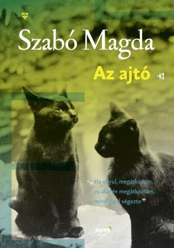 Szabó Magda - Az ajtó