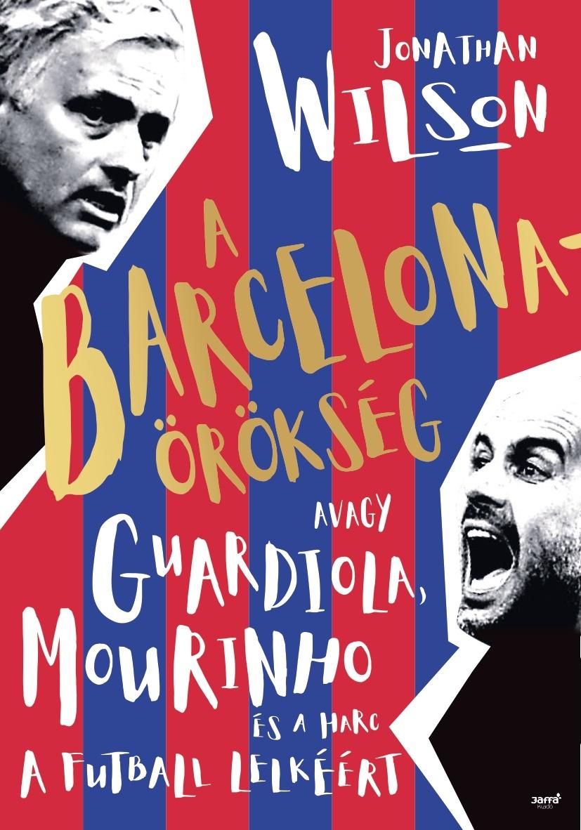 Johanthan Wilson - A Barcelona-örökség