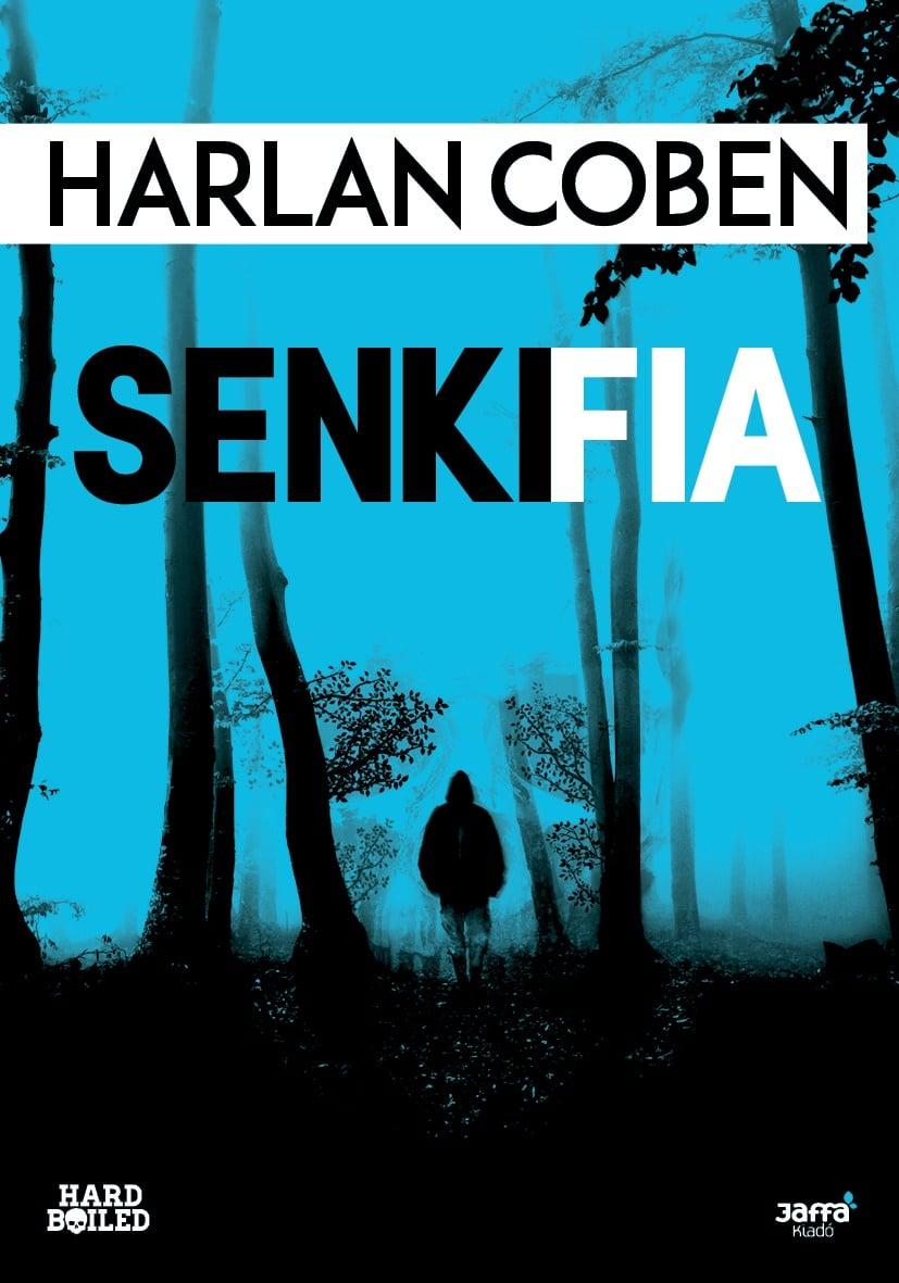 Harlan Coben - Senki fia
