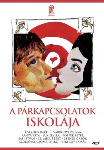 F. Várkonyi Zsuzsa - A párkapcsolatok iskolája