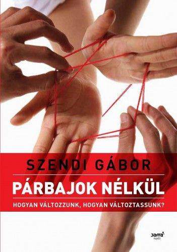 Szendi Gábor - Párbajok nélkül- új borító 2. kiadás